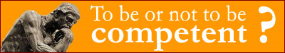"To be or not to be ""competent"""